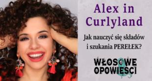 Jak uczyć się składów i znaleźć perełki do loków z Alex in Curlyland Włosowe Opowieści Podcast