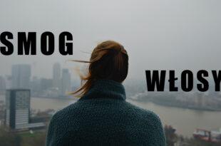 smog a włosy